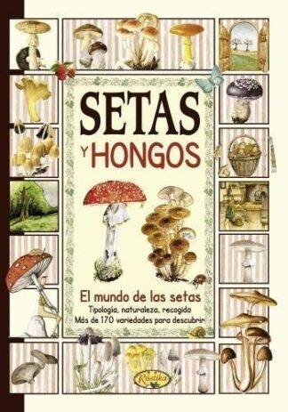 Portada SETAS Y HONGOS - TODOLIBRO, EQUIPO -