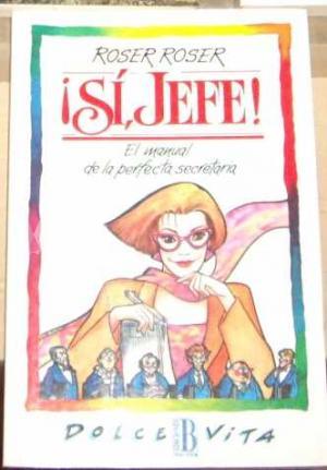 Portada ¡SI JEFE! - ROSER ROSER - EDICIONES B