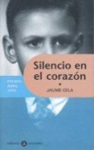 Portada SILENCIO EN EL CORAZON - JAUME CELA - EDITORES ASOCIADOS