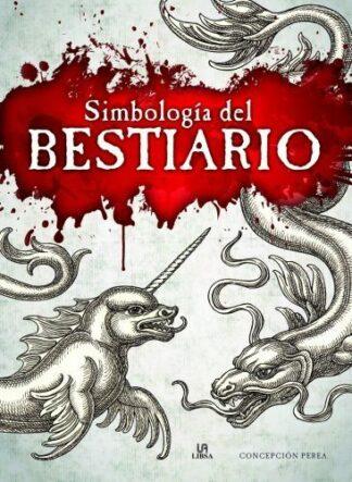 Portada -SIMBOLOGÍA DEL BESTIARIO - PEREA, CONCEPCIÓN - LIBSA