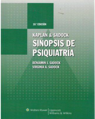 Portada SINOPSIS DE PSIQUIATRIA - BENJAMIN J.SADOCK VIRGINIA A. SADOCK - WOLTERS LIPPINCOTT