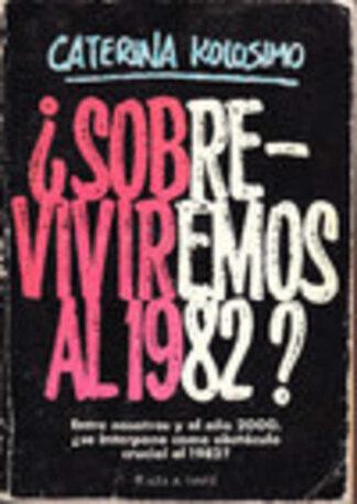 Portada ¿SOBREVIVIREMOS AL 1988? - CATERINA KOLOSIMO - PLAZA Y JANES