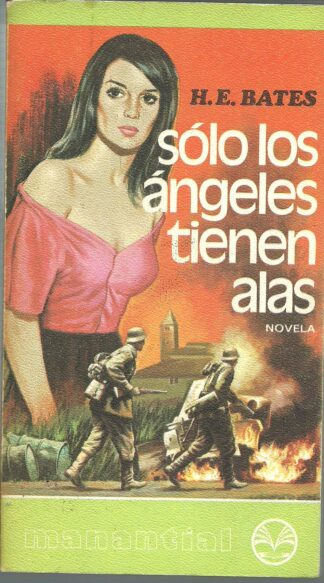 Portada SOLO LOS ANGELES TIENEN ALAS - H E BATES - PLAZA Y JANES