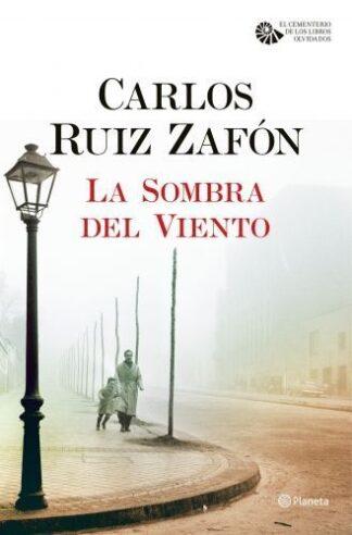 Portada SOMBRA DEL VIENTO, LA.(CENTENARIO LIBROS OLVIDADOS - RUIZ ZAFON, CARLOS - CIRCULO DE LECTORES
