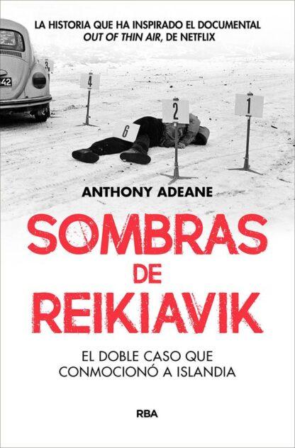 Portada SOMBRAS DE REIKIAVIK:DOBLE CASO CONMOCIONO ISLANDI - ADEANE, ANTHONY -