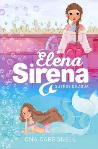 Portada SUEÑOS DE AGUA (SERIE ELENA SIRENA 1) - ONA CARBONELL - ALFAGUARA