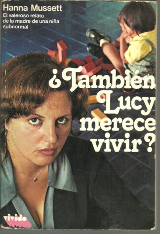 Portada ¿ TAMBIEN LUCY MERECE VIVIR ? - HANNAH MUSSETT - MARTINEZ ROCA