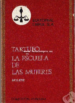 Portada TARTUFO  LA ESCUELA DE LAS MUJERES - MOLIERE - LIBRA
