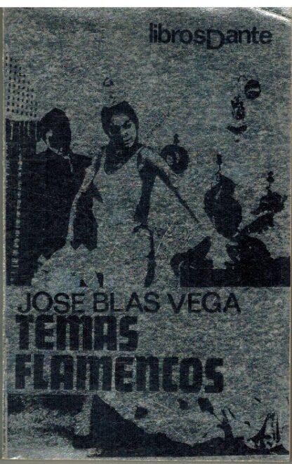 Portada TEMAS FLAMENCOS - JOSE BLAS VEGA - LIBROS DANTE
