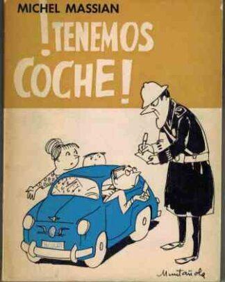 Portada ¡TENEMOS COCHE! - MICHAEL MASSIAN - SAGITARIO