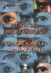 Portada TEORIA DEL EMPLAZAMIENTO  - MANUEL ANGEL VAZQUEZ MEDEL - ALFAR