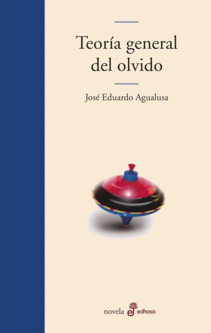Portada TEORIA GENERAL DEL OLVIDO - AGUALUSA, JOSÉ EDUARDO - POCKET EDHASA