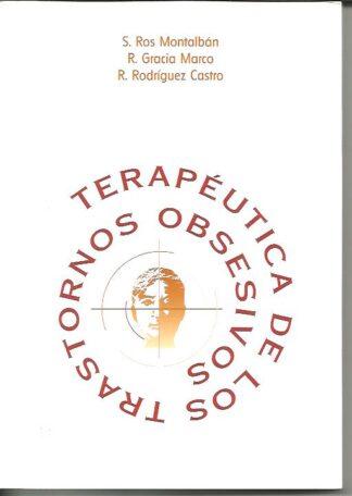 Portada TERAPEUTICA DE LOS TRASTORNOS OBSESIVOS - ROS MONTALBAN, GRACIA MARCO,  RODRIGUEZ CASTRO - ESTEVE