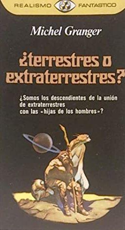 Portada ¿TERRESTRES O EXTRATERRESTRES? - MICHEL GRANGER - PLAZA Y JANES
