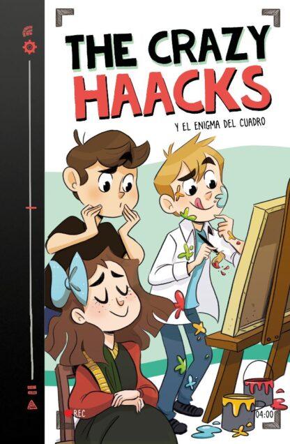 Portada THE CRAZY HAACKS Y EL ENIGMA DEL CUADRO (SERIE THE CRAZY HAACKS 4) - THE CRAZY HAACKS, -