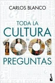 Portada TODA LA CULTURA EN 1001 PREGUNTAS - BLANCO, CARLOS - ESPASA CALPE