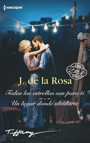 Portada TODAS LAS ESTRELLAS SON PARA TI - DE LA ROSA J -