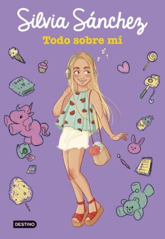 Portada TODO SOBRE MÍ - Sánchez, Silvia - PLANETA
