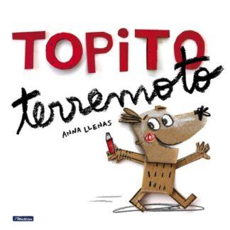 Portada TOPITO TERREMOTO - ANNA LLENAS - BEASCOA