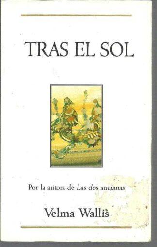 Portada TRAS EL SOL - WELMA WALLIS - EDICIONES B