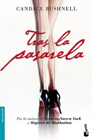 Portada TRAS LA PASARELA - CANDACE BUSHNELL - BOOKET