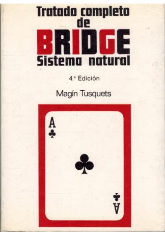 Portada TRATADO COMPLETO DE BRIDGE SISTEMA NATURAL - MAGIN TUSQUETS - LUMEN