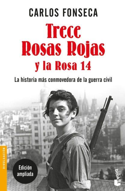 Portada TRECE ROSAS ROJAS Y LA ROSA 14.B - CARLOS FONSECA - TEMAS DE HOY