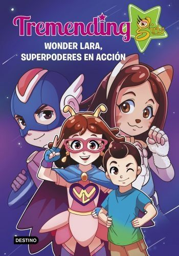 Portada TREMENDIG GIRLS. 2. WONDER LARA, - TREMENDING GIRLS - CIRCULO DE LECTORES