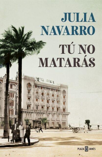 Portada TU NO MATARAS - NAVARRO,JULIA - CIRCULO DE LECTORES