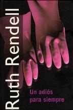 Portada UN ADIOS PARA SIEMPRE - RUTH RENDELL - RBA
