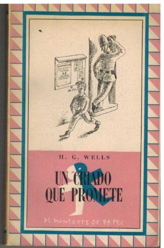 Portada UN CRIADO QUE PROMETE - H G WELLS - AL MONIGOTE DE PAPEL