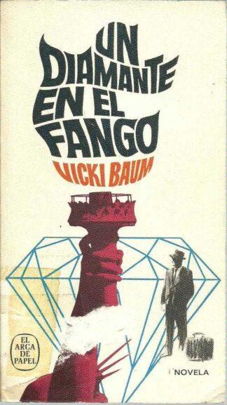 Portada UN DIAMANTE EN EL FANGO - VICKI BAUM - PLAZA Y JANES