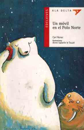 Portada UN MOVIL EN EL POLO NORTE - CARL NORAC - EDELVIVES