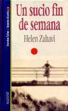 Portada UN SUCIO FIN DE SEMANA - HELEN ZAHAVI - SALVAT