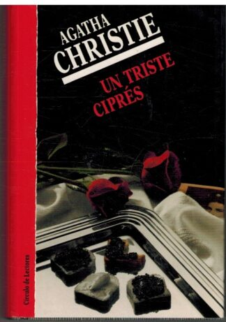 Portada UN TRISTE CIPRES - AGATHA CHRISTIE - CIRCULO DE LECTORES