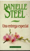 Portada UNA ENTREGA ESPECIAL - DANIELLE STEEL - CIRCULO DE LECTORES