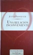 Portada UNA RELACION INCONVENIENTE - ANITA BROOKNER - ORBIS FABBRI