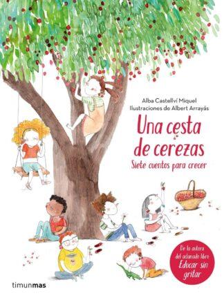 Portada UNA CESTA DE CEREZAS - ALBA CASTELLVÍ - CIRCULO DE LECTORES