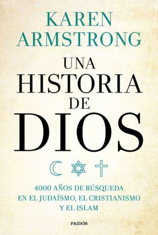 Portada UNA HISTORIA DE DIOS - KAREN ARMSTRONG - PAIDOS