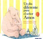 Portada UN DIA DIFERENTE PARA EL SEÑOR AMOS - PHILIP C. STEAD/ERIN E. STEAD - OCEANO