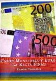 Portada UNION MONETARIA Y EURO: LA RECTA FINAL - RAMON TAMAMES - ESPASA