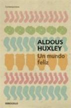 Portada UN MUNDO FELIZ - ALDOUS HUXLEY - DEBOLSILO