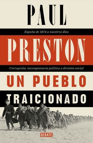 Portada UN PUEBLO TRAICIONADO -  PAUL PRESTON - DEBATE