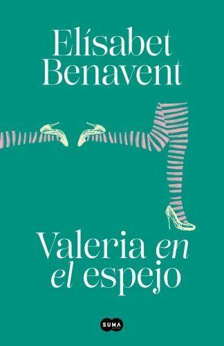 Portada VALERIA EN EL ESPEJO (SAGA VALERIA 2) - ELÍSABET BENAVENT - SUMA DE LETRAS