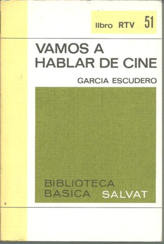 Portada VAMOS A HABLAR DE CINE - GARCIA ESCUDERO - BIBLIOTECA BASICA SALVAT