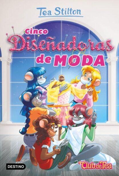 Portada VIDA EN RATFORD 31 - CINCO DISE¥ADORAS DE MODA - STILTON, TEA - CIRCULO DE LECTORES
