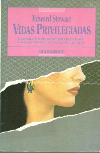 Portada VIDAS PRIVILEGIADAS - EDWARD STEWARD - ULTRAMAR