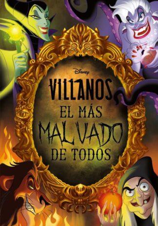 Portada VILLANOS. EL MAS MALVADO DE TODOS - DISNEY - LIBROS DISNEY