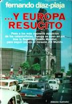 Portada ...Y EUROPA RESUCITO - FERNANDO DIAZ-PLAJA - PLAZA Y JANES