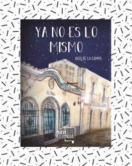 Portada YA NO ES LO MISMO -   IAGO DE LA DE LA CAMPA - MUEVE TU LENGUA